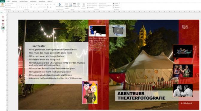 Abenteuer Theaterfotografie / Wie erstellst Du dein Fotobuch?